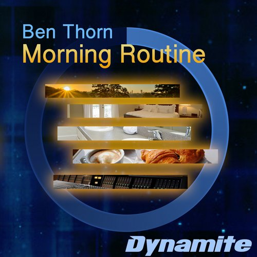 Ben Thorn - Morning Routine [10092707]
